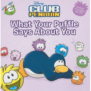 Club Penguin What Your Puffle Says About You