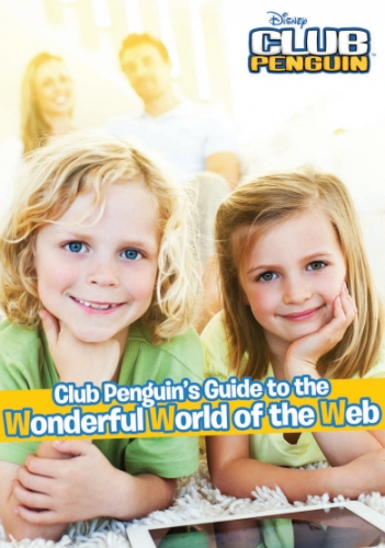Club Penguin's Guide To The Wonderful World of the Web
